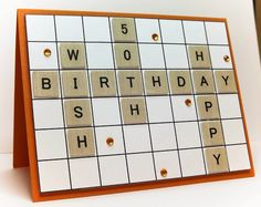 handmade birthday card from Manitoba Stamper (blog) ... Scrabble theme ... little squares ... luv it!!