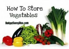 How to Store Vegetables..