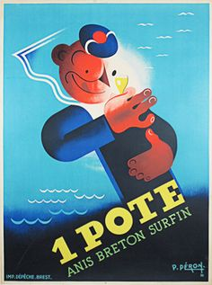1 Pote original French anis poster features a geometric sailor holding up a small glass while licking his lips against a blue water background.  Vintage Poster Originals.