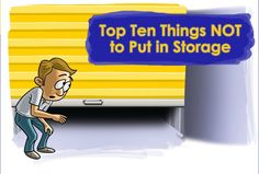 Top 10 things NOT to put in storage: #cats #cars #icesculptures and more! http://www.unclebobs.com/getstorganized/top-ten-things-not-to-put-in-storage.cfm?utm_source=Pinterest_medium=pin_campaign=slideshow