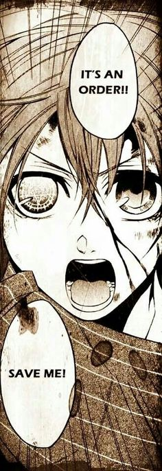 Ciel...I want you to be safe....but not like that....