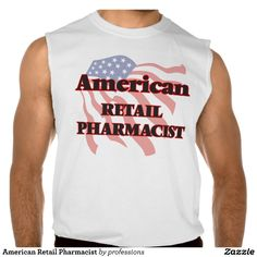 American Retail Pharmacist Sleeveless Shirt Tank Tops