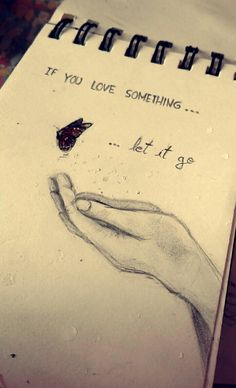 If you love something let it go #drawing #art #artist #pencil #hand #butterfly #free #quote #sad #brokenheart