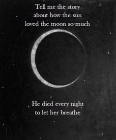 Ignore the link and focus on the words. Something beautiful and tragic in their lyrics. Cute Quotes, Great Quotes, Quotes To Live By, Inspirational Quotes, Motivational, Moon And Sun Quotes, Love Story Quotes, Rock Quotes, Crazy Quotes