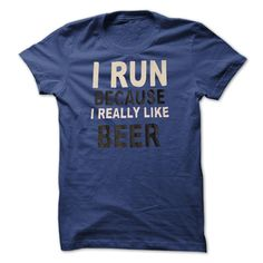 I Run Because I Really Like Beer Shirt LifeStyle T-Shirts, Hoodies. SHOPPING NOW ==► https://www.sunfrog.com/Fitness/I-Run-Because-I-Really-Like-Beer-T-Shirt-LifeStyle-.html?id=41382