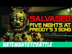 """Salvaged"" - Five Nights at Freddy's 3 Song by NateWantsToBattle (FNaF Best Songs, Awesome Songs, Fnaf Song, Freddy 3, Good Horror Games, Fnaf Characters, Fnaf Sister Location, Five Nights At Freddy's, Youtubers"
