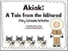 Activities to go along with Akiak story