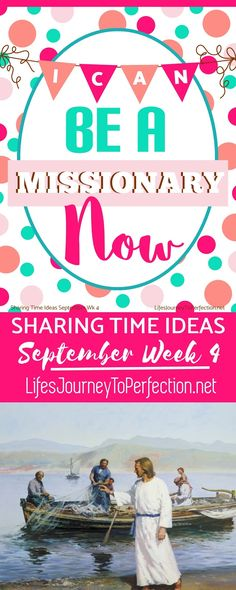 2016 LDS Sharing Time Ideas for September Week 4: I can be a missionary now.