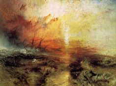 """The Slave Ship"" - William Turner / Extremely haunting and sad. Art can be beautiful as well as powerful."
