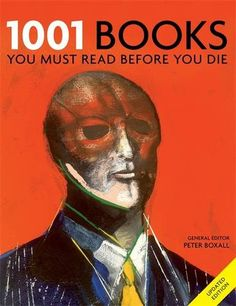 1001 Books: You Must Read Before You Die von Peter Boxall https://www.amazon.de/dp/1844036146/ref=cm_sw_r_pi_dp_x_GQELybVWAGHRW