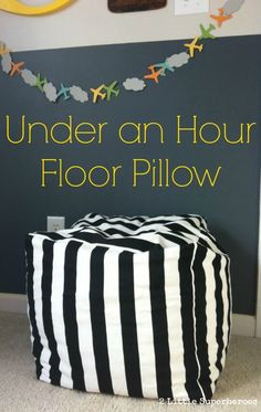 Floor Pillow takes only 2 yards of fabric and less than an hour to make. #pouf #floorpillow #easysewing | www.2littlesuperheroes.com