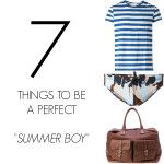 "7 THINGS TO BE A PERFECT ""SUMMER BOY"""