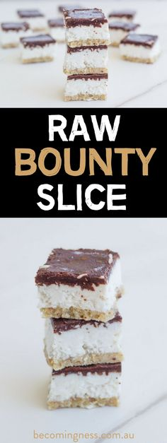 Raw Bounty Slice - Vanessa Vickery | Becomingness | Say Yes to Your Health