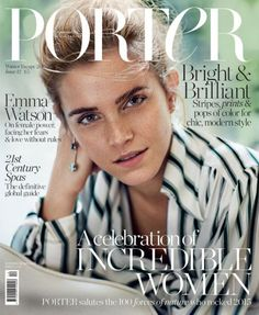 British actress Emma Watson graces the cover of Porter Magazine's Winter 2015 issue captured by fashion photographer Cass Bird with styling from Alex White Emma Watson, Catherine Deneuve, Barbara Palvin, Feminist Issues, Fashion Magazine Cover, Magazine Covers, The Bling Ring, Meg Ryan, British Actresses