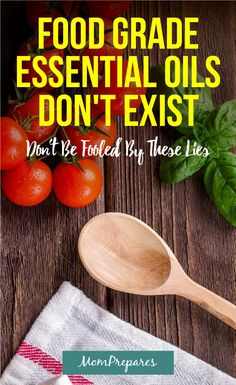 Food grade essential oils don't exist because there is no governing body. Essential oils can be used in food in small amounts. This guide covers them all. via @momprepares
