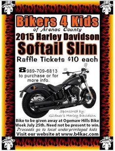 Bikers 4 Kids 7-25-2015 raffle - 2015 Harley-Davidson Softail Slim - Flyer