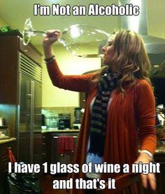 It's just one glass...