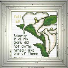 Cross Stitch Bible Verse Solomon Lillies, Matthew Solomon in all his glory did not clothe himself like one of these Cross Stitch Charts, Cross Stitch Designs, Cross Stitch Patterns, Biblical Symbols, Tribe Of Judah, Lion Of Judah, Names Of Jesus, Free Design, Lily