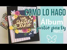 Como lo hago: Album Patio Party parte 2 - YouTube Album Scrapbook, Scrapbook Sketches, Mini Albums Scrap, Patio, Frame, Scrapbooking, Youtube, Videos, Big Shot