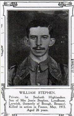 William Stephen. Born Bressay. Enlisted Lerwick. Service No. 10502. Died 9-5-15.