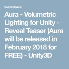 Aura - Volumetric Lighting for Unity - Reveal Teaser (Aura will be released in February 2018 for FREE) - Unity3D