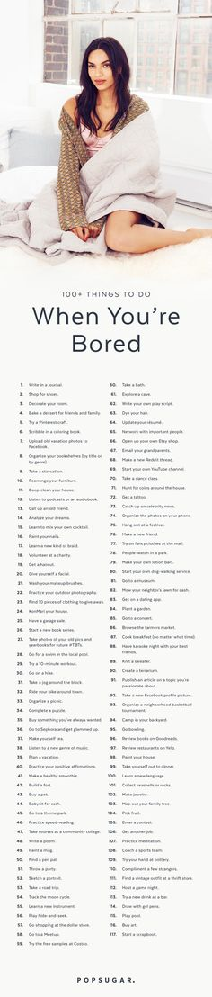 Pin for Later: Bored? 100+ Things You Can Do Right Now