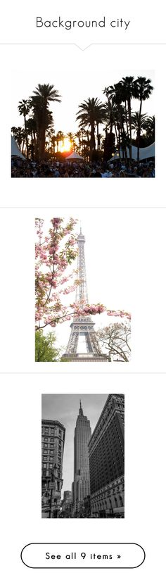 """Background city"" by ivychau ❤ liked on Polyvore featuring backgrounds, pictures, photos, pics, fondos, scenery, filler, image, nature and places"