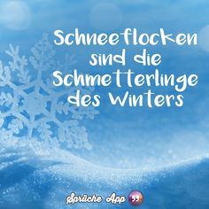 Schneeflocken sind Schneeflocken sind The post Schneeflocken sind appeared first on Adventskalender ideen. True Quotes, Words Quotes, Best Quotes, Funny Quotes, Sayings, German Quotes, Winter Quotes, German Words, Winter Background
