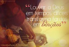 O amor de DEUS: ♥Louvar ao Senhor♥