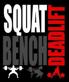 #Squat. #Bench. #Deadlift. Yes!