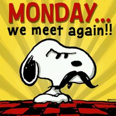 MONDAY...we meet again!! ➡ More Cartoon Graphics & Greetings: http://cartoongraphics.blogspot.com/ ~And on Facebook~ https://www.facebook.com/dreamontoyz  Peanuts Snoopy with a mustache