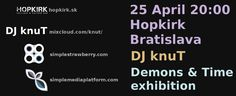 event in Hopkirk Bratislava. DJ knuT from Vienna is playing