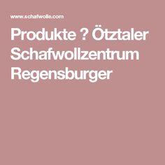 Produkte ⋆ Ötztaler Schafwollzentrum Regensburger