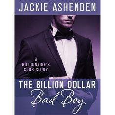 The Billion Dollar Bad Boy: A Billionaire's Club Story (The Billionaire's Club: New York) eBook: Jackie Ashenden: Amazon.com.au: Kindle Stor...