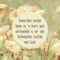 Bible Scriptures, Bible Quotes, Evening Greetings, Afrikaanse Quotes, Goeie More, Inspirational Qoutes, Godly Woman, Christian Art, Friendship Quotes