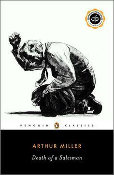 Death of a Salesman by Arthur Miller. check.
