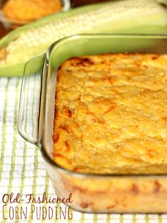 Old Fashioned Sweet Corn Pudding - wearychef.com