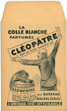 "The white Glue ""Cléopâtre"" Vintage Advertising Posters, Vintage Travel Posters, Vintage Advertisements, Old Poster, Poster Ads, Typo Logo Design, Etiquette Vintage, Pub Vintage, Vintage Posters"