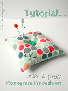 DIY Pretty Monogram Pin Cushion