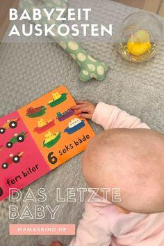 Babyzeit genießen - das letzte Baby - Mamaskind