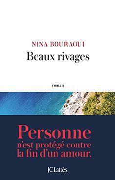 Beaux rivages de Nina Bouraoui…