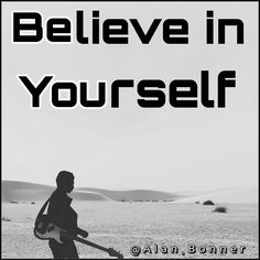 . Believe in yourself your time is way too valuable to be wasting on people that can't accept who you are. . Never doubt who you are. .
