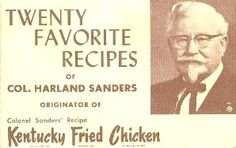 Colonel Sanders 20 Favorite Recipes - from the recipe booklet put out by Colonel Sanders and KFC in 1964 : Recipelink Retro Recipes, Old Recipes, Cookbook Recipes, Vintage Recipes, Cooking Recipes, Cooking Bacon, Family Recipes, Homemade Cookbook, Cookbook Ideas