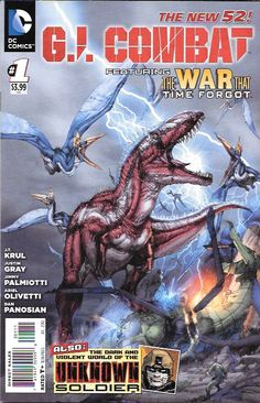 "The War That Time Forgot ...Written By J.T. Kull , Art By Ariel Olivetti , Cover art Brett Booth , This Issue Is Near Mint Condition , The Story .....""War that Time Forgot""....and dinosaurs! ""Unknown"