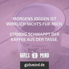 Mehr Sprüche auf: www.girlsmind.de  #gutenmorgen #joggen #sport #frühsport…