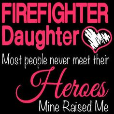 firefighter daughter shirts - Google Search
