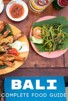 Tips for Eating Your Way through Bali: The Ultimate Food Guide. 20 local Balinese dishes that you have to try! Travel in Indonesia. | Blog by Travel Dudes: Community for Travelers, by Travelers!