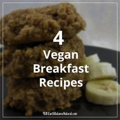 4 Vegan Breakfast Recipes | Made Just Right by Earth Balance