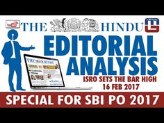 THE HINDU EDITORIAL : ANALYSIS   ISRO SETS THE BAR HIGH   SBI PO 2017