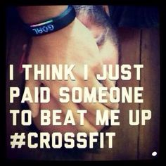 This is true, I have the best crossfit trainer hands down! #mytrainersarebetterthanyours #gottalovem